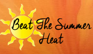 Beat the Heat!